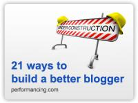 21ways.thumbnail 21 ways to build a better blogger